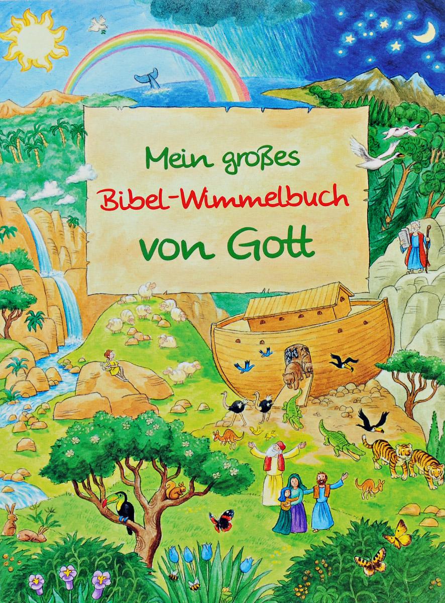 Mein grosses Bibel-Wimmelbuch von Gott jugend ohne gott