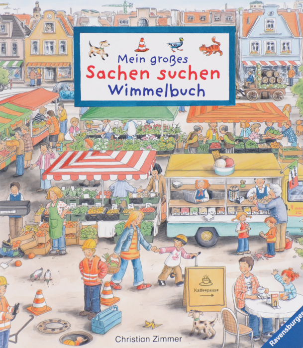 Mein grosses Sachen suchen: Wimmelbuch mein liebstes wimmelbuch marchen