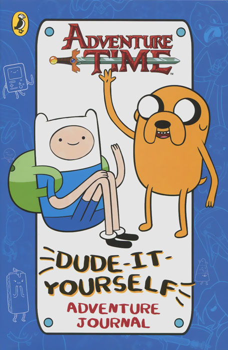 Adventure Time: Dude-It-Yourself: Adventure Journal time time what time is it colour