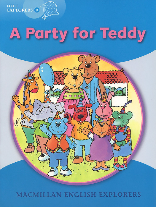 Little Explorers B: A Party for Teddy little friends flashcards набор из 21 карточки