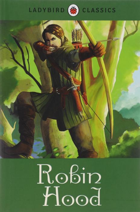 Ladybird Classics: Robin Hood