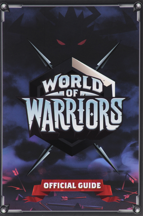 World of Warriors Official Guide hard nuts of history warriors