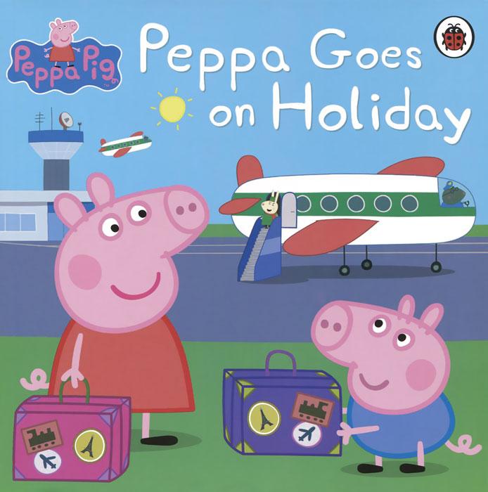 Peppa Goes on Holiday peppa goes around the world