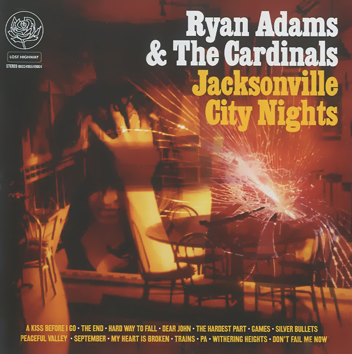 Райан Адамс,The Cardinals Ryan Adams & The Cardinals. Jacksonville City Nights райан адамс ryan adams ten songs from live at carnegie hall lp