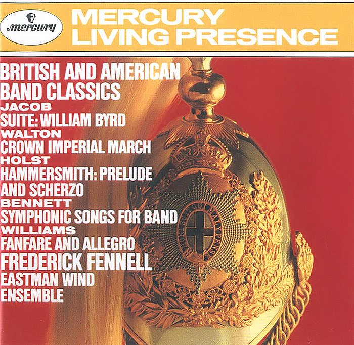 Eastman Wind Ensemble,Фредерик Феннелл Frederick Fennell. British And American Band Classics british banking