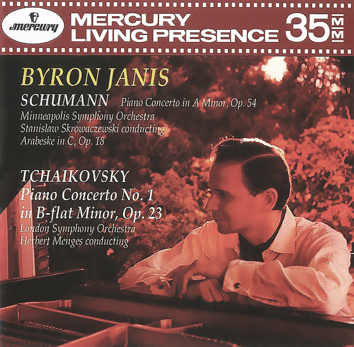 Byron Janis Byron Janis. Schumann. Piano Concerto In A Minor, Op.54. Arabeske In C, Op. 18 / Tchaikovsky. Piano Concerto No.1 In B-Flat Minor, Op. 23 concerto pour piano cd