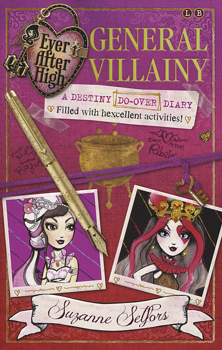 Ever After High: General Villainy: A Destiny Do-over Diary: Filled with Hexcellent Activities mattel mattel кукла ever after high мишель мермейд