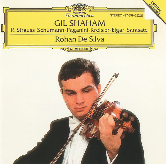 Gil Shaham, Rohan De Silva. R. Strauss / Schumann / Paganini / Kreiser / Elgar / Sarasate shaham los foster wieniawski vln ct