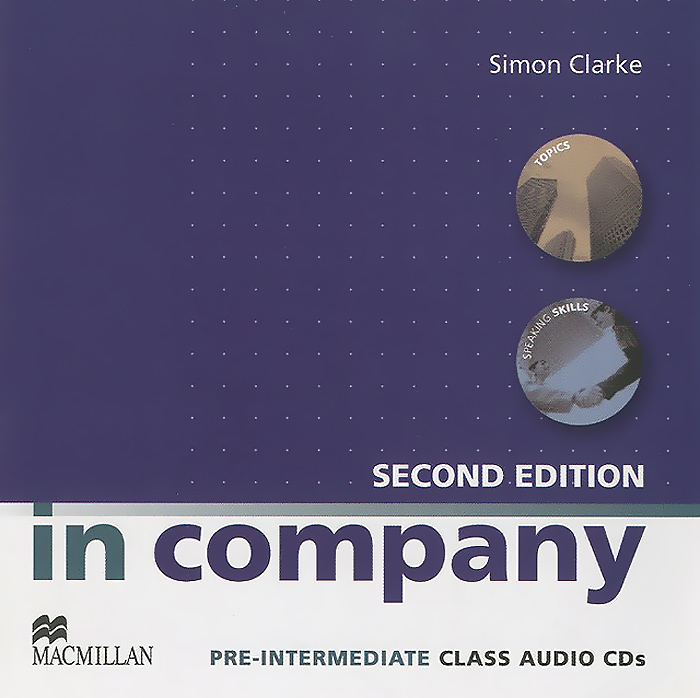 In Company: Pre-Intermediate A2, B1 (аудиокурс на 2 CD) morris c flash on english for tourism second edition