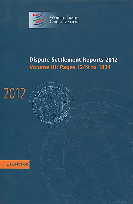 Dispute Settlement Reports 2012: Volume III: Pages 1249 to 1834 red hot chili peppers red hot chili peppers by the way