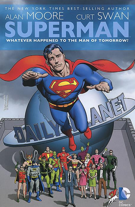 купить Superman: Whatever Happened to the Man of Tomorrow? недорого