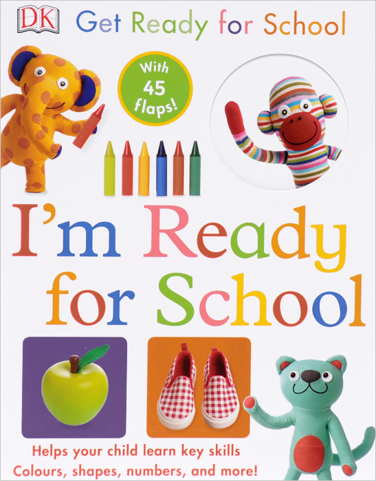 I'm Ready for School roger priddy let s get ready for school simple maths маркер