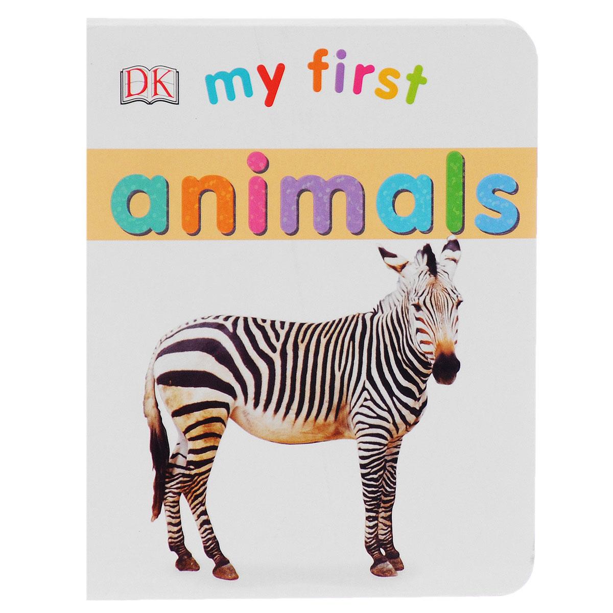 My First: Animals my first animals