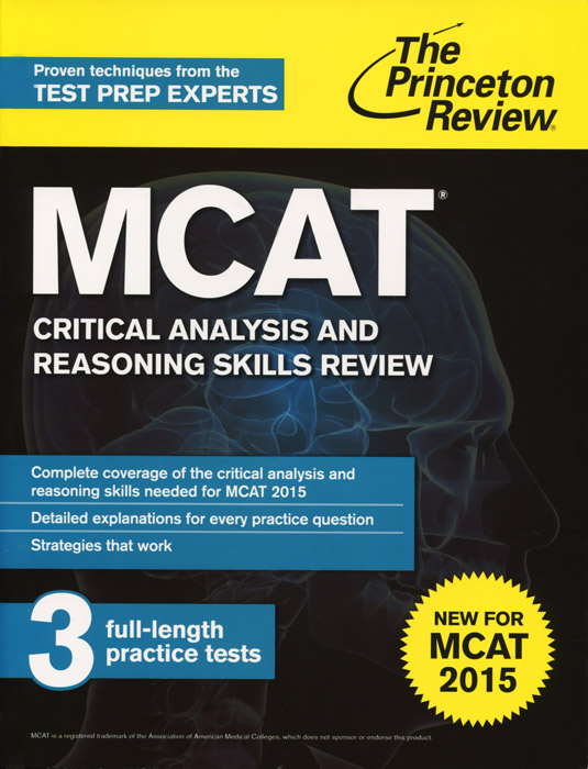 MCAT: Critical Analysis and Reasoning Skills Review: For MCAT 2015