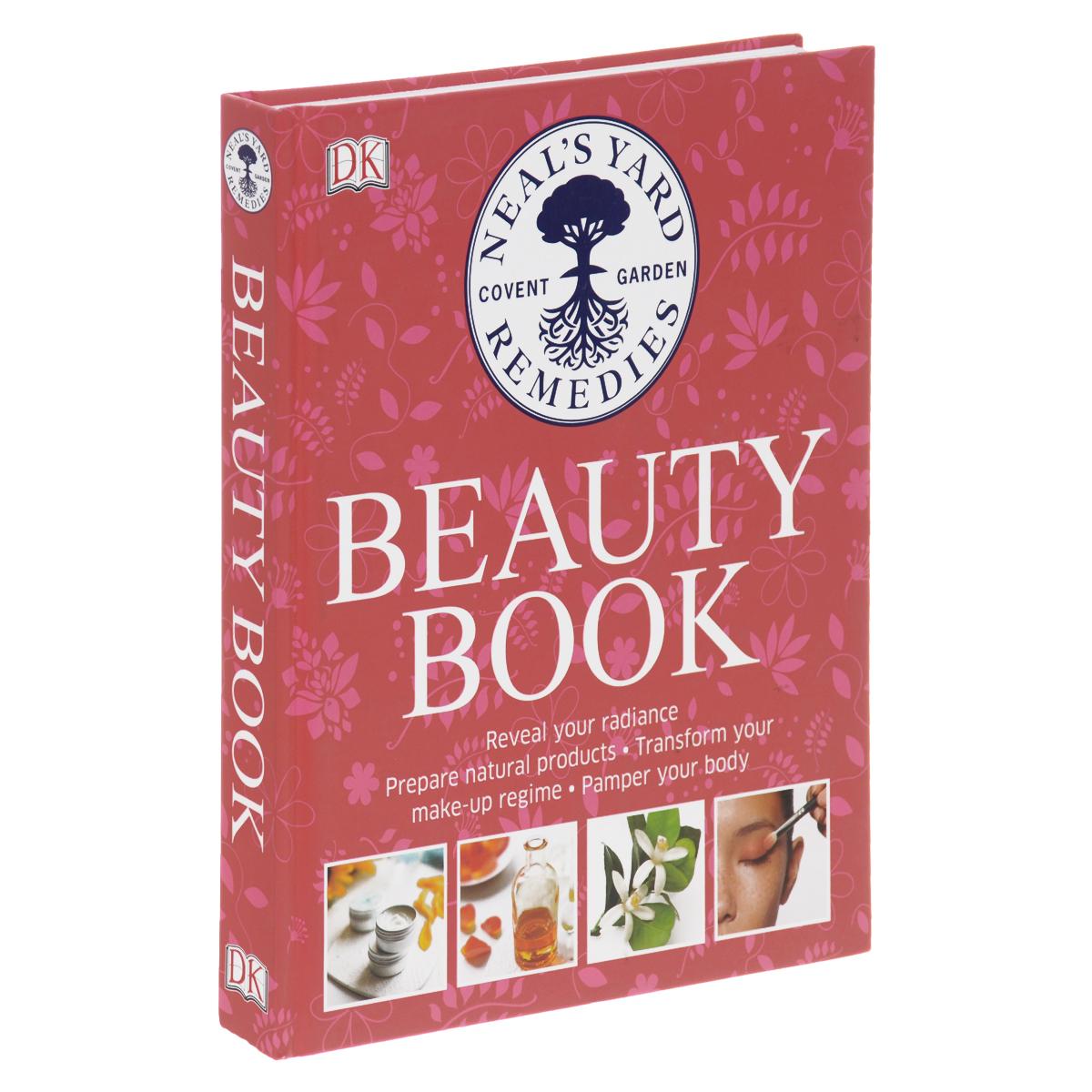 Neal's Yard: Beauty Book