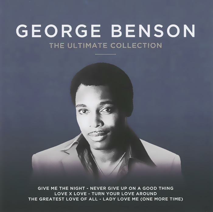 George Benson. The Ultimate Collection