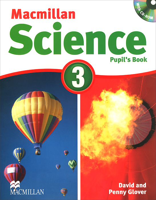 Macmillan Science 3: Pupil's Book (+ CD-ROM) bowen m way ahead 4 pupils book cd rom pack