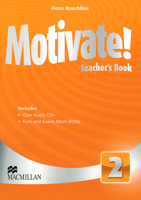 Motivate!  Teacher's Book Pack: Level 2 (+4 CD) storyfun for flyers teacher s book with audio cds 2