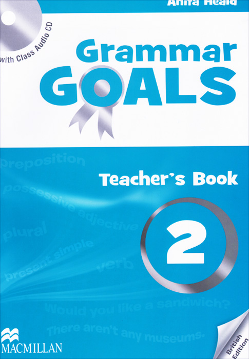 Grammar Goals: Teacher's Book: Level 2 (+ CD) team up 1 sb reader with audio cd