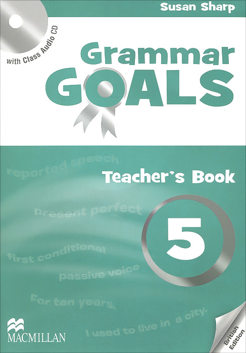 Grammar Goals: Level 5: Teacher's Book (+ CD) cambridge young learners english tests flyers 4 student s book