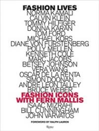 Fashion Lives. Fashion Icons with Fern Mallis paris in fifty design icons