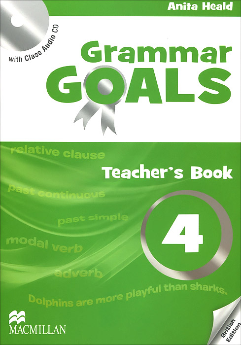 Grammar Goals: Teacher's Book: Level 4 (+ CD) includes