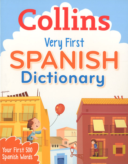 Very First Spanish Dictionary