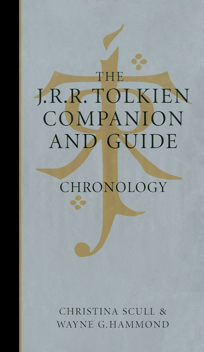 The J. R. R. Tolkien Companion and Guide: Chronology
