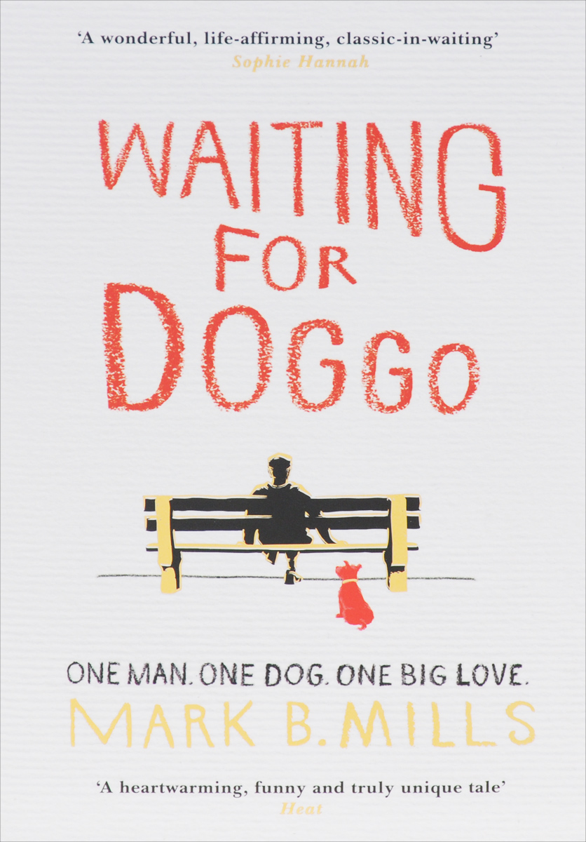 Waiting for Doggo a street cat named bob how one man and his cat found hope on the streets