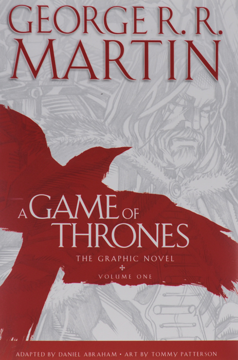 A Game of Thrones: The Graphic Novel: Volume 1 a game of thrones