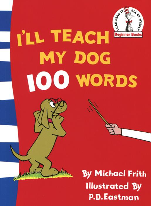 I'll Teach My Dog 100 Words key words 2c i like to write
