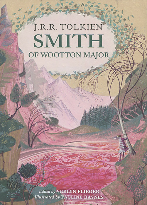 Smith of Wootton Major the silmarillion
