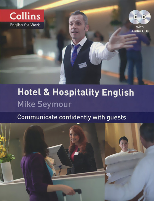 Hotel & Hospitality English: Communicate Confidently with Quests (+ 2 CD) key words for hospitality cd