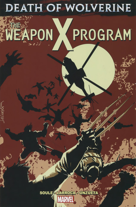 Death of Wolverine: The Weapon X Program wolverine and the x men volume 2 death of wolverine