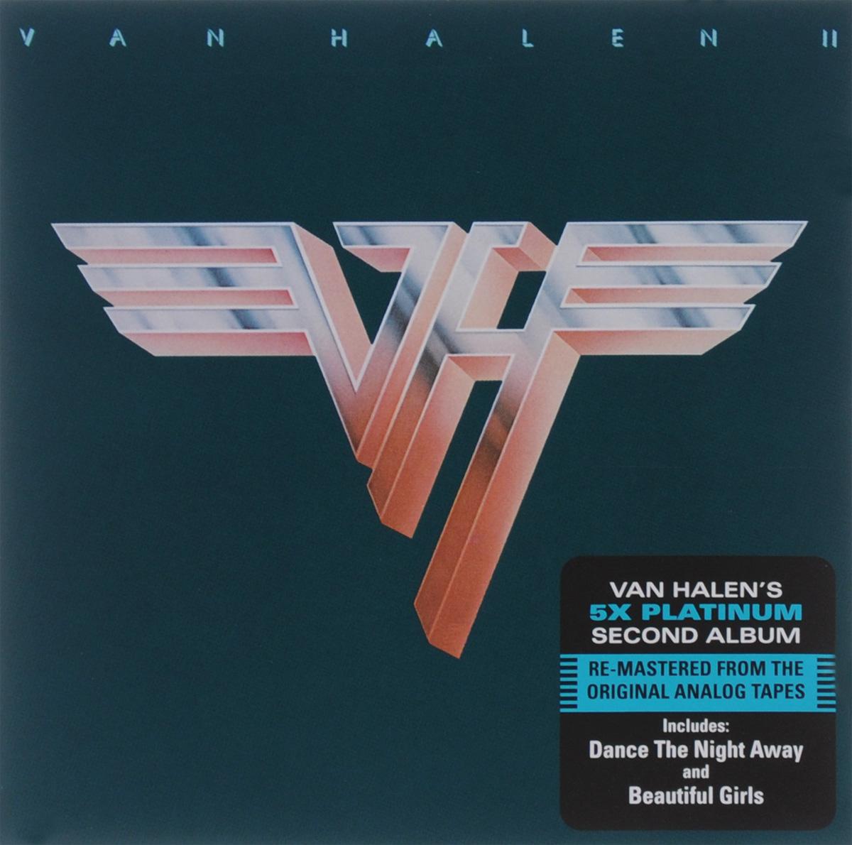 Van Halen Van Halen. Van Halen II