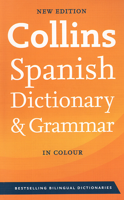 Collins Spanish Dictionary and Grammar the comparative typology of spanish and english texts story and anecdotes for reading translating and retelling in spanish and english adapted by © linguistic rescue method level a1 a2