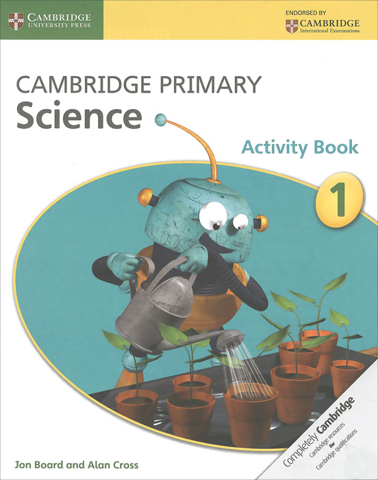 Cambridge Primary Science 1: Activity Book cambridge primary science 1 learner s book