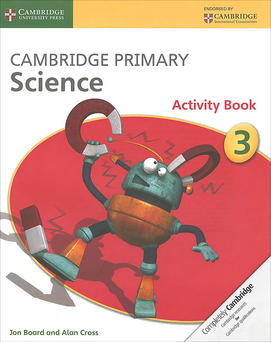 Cambridge Primary Science 3: Activity Book cambridge primary science 1 learner s book