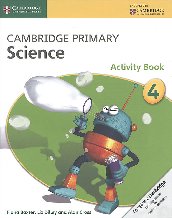 Cambridge Primary Science 4: Activity Book cambridge primary science 1 learner s book