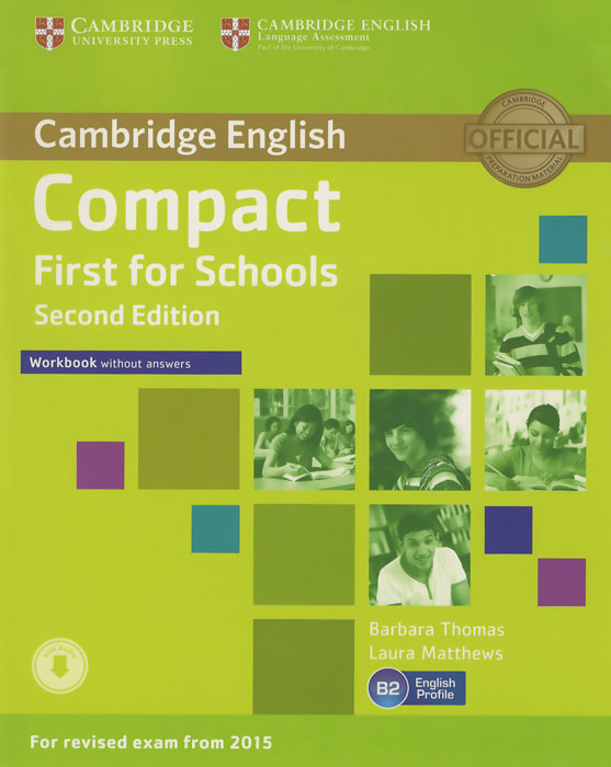 Compact First for Schools: Woorkbook without Answers grammar and vocabulary for first and first for schools book with answers