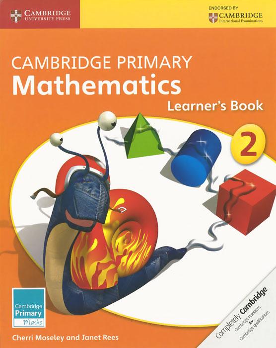 Cambridge Primary Mathematics 2: Learner's Book