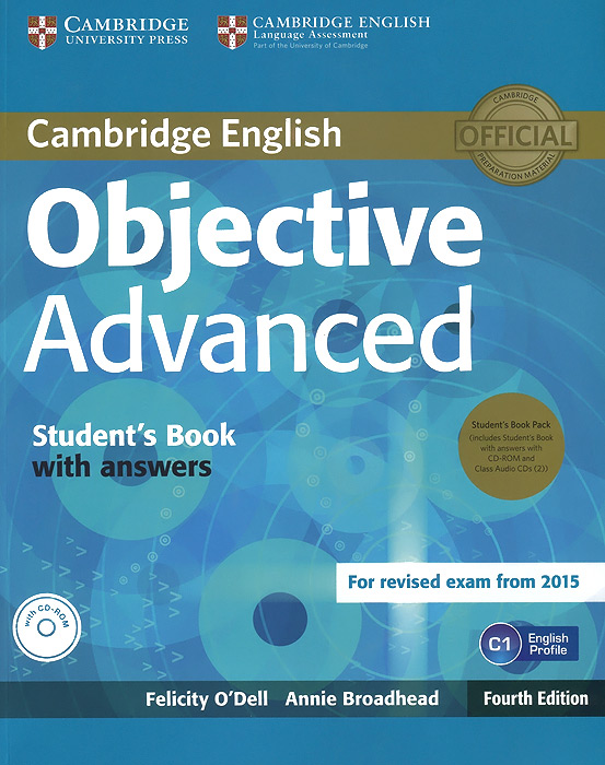 Objective Advanced: Student's Book with Answers (+ CD-ROM и 2 CD) cambridge english complete advanced student s book without answers cd rom