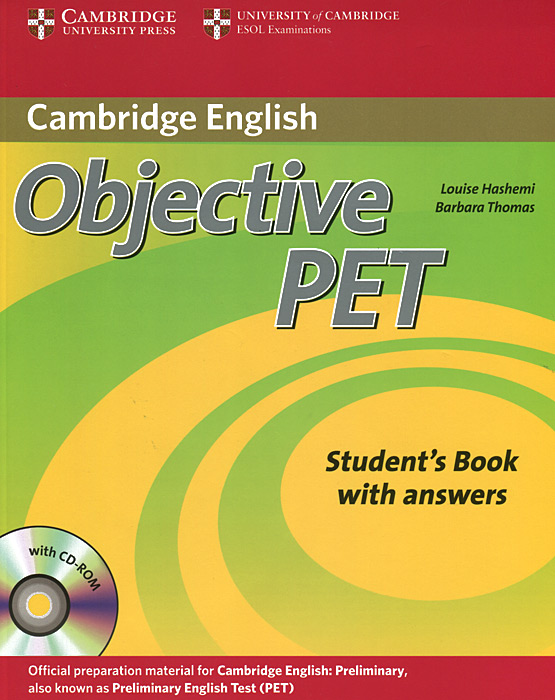 Objective PET: Student's Book with Answers (+ CD-ROM) objective first 4 edition workbook without answers сd