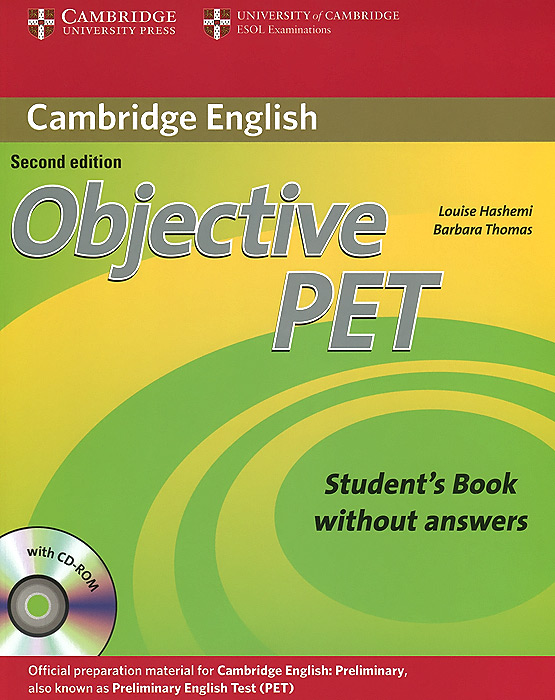 Objective PET: Student's Book withhout Answers (+ CD-ROM) cambridge grammar for pet book with answers 2 cd
