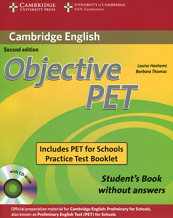 Objective PET: Student's Book without Answers (+ CD-ROM) cambridge grammar for pet book with answers 2 cd