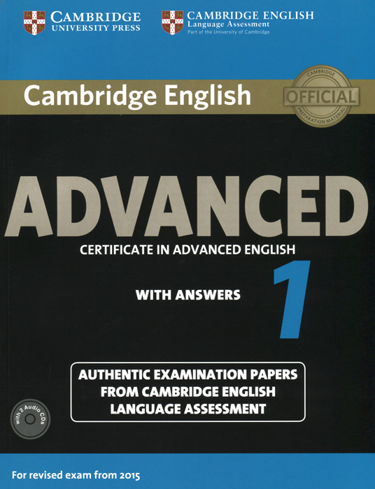 Advanced 1: Student's Book with Answers (+ 2 CD) cambridge english complete advanced student s book without answers cd rom