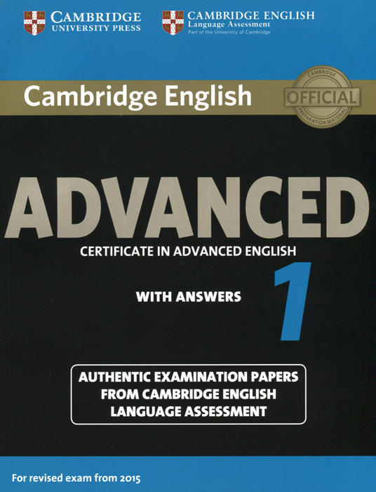Advanced 1: Student's Book with Answers driscoll l cambridge english skills real reading 3 with answers