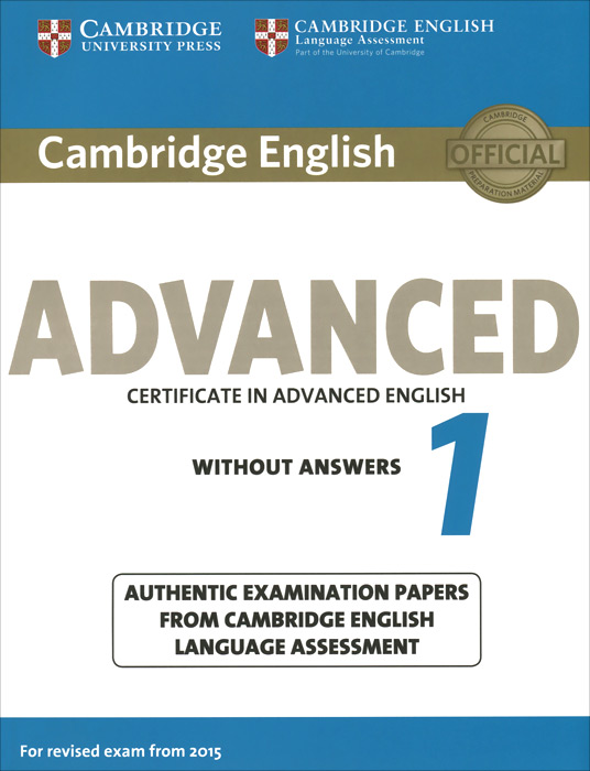 Advanced 1: Student's Book without Answers cambridge english complete advanced student s book without answers cd rom