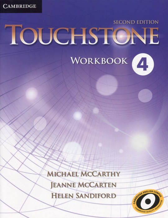 Touchstone 4: Workbook цветкова татьяна константиновна english grammar practice учебное пособие