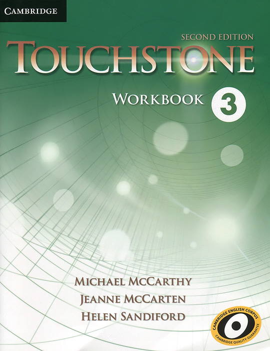 Touchstone 3: Workbook цветкова татьяна константиновна english grammar practice учебное пособие